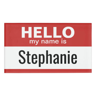 Hello my name is - personalized name tag