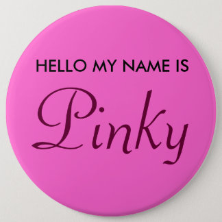 Hello My Name is Pinky 6 Cm Round Badge