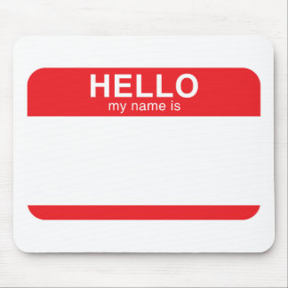 Hello My Name Is - Red Mousepad