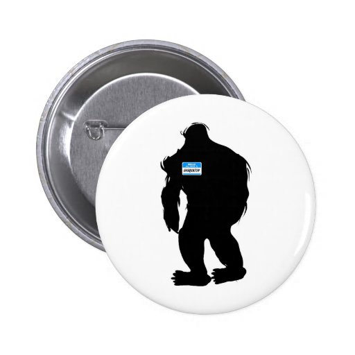 Hello-My Name Is Sasquatch Pinback Buttons