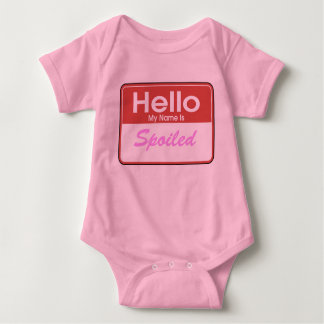 Hello My Name is Spoiled T Shirt