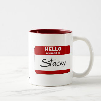 Hello My Name Is Stacey (Red) Two-Tone Coffee Mug