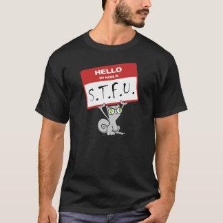 Hello. My Name is STFU!!! Foamy Shirt