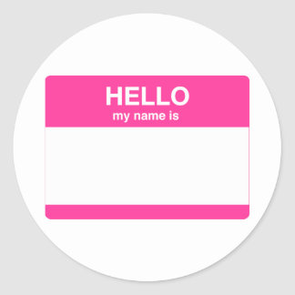 Hello, My Name is Tag Round Sticker