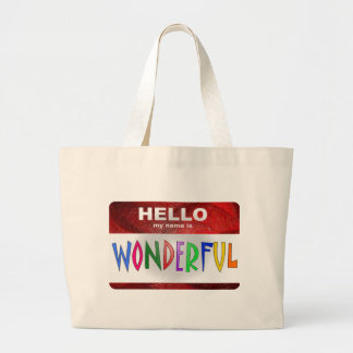 Hello My Name is Wonderful Canvas Bags
