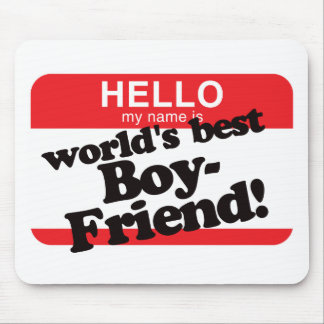 Hello My Name Is World s Best Boyfriend Mouse Pads