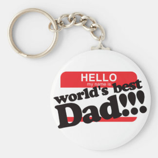 Hello My Name Is World's Best Dad Basic Round Button Key Ring