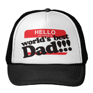 Hello My Name Is World's Best Dad Cap