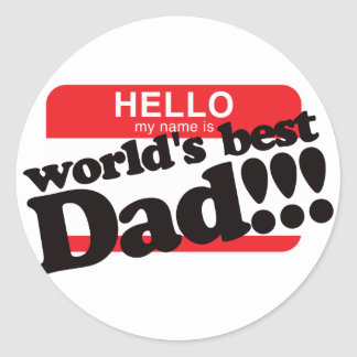 Hello My Name Is World's Best Dad Stickers