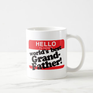Hello My Name Is World's Best Grandfather Basic White Mug