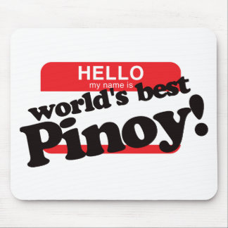 Hello My Name Is World's Best Pinoy Mouse Pad