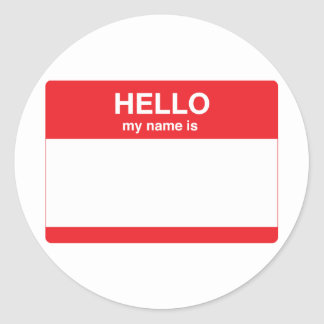 Hello my name is your text round sticker