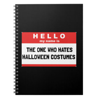 Hello Name Hate Halloween Costumes Spiral Notebook