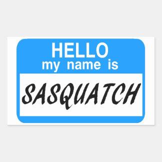 Hello Name Tag Sasquatch Rectangular Sticker
