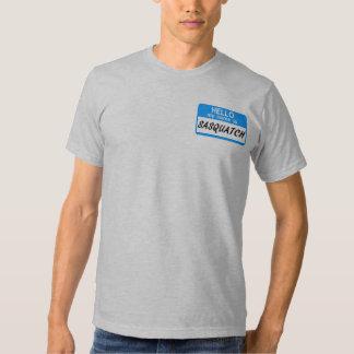 Hello Name Tag Sasquatch T-shirts