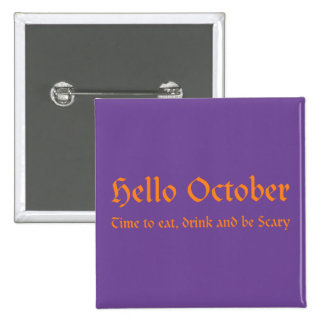 Hello October - Time to eat, drink and be Scary 15 Cm Square Badge