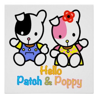 Hello Patch and Poppy Poster