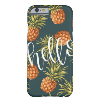 Hello Pineapples Barely There iPhone 6 Case