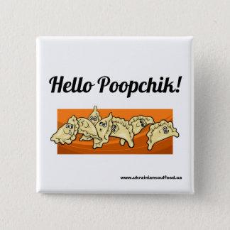 Hello Poopchik! Ukrainian Lapel Button from Baba