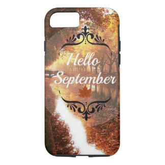 Hello September iPhone 7 Case