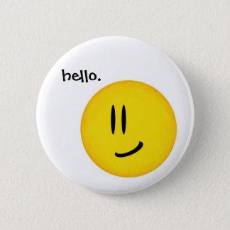 """""""Hello, Smiley."""" button"""