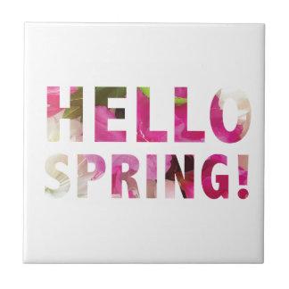 Hello Spring Ceramic Tile
