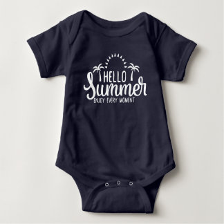 Hello Summer. Enjoy Every Moment. Baby Bodysuit