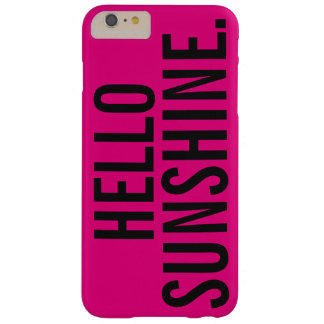 Hello Sunshine, iPhone 6/6s Plus, Tough Barely There iPhone 6 Plus Case
