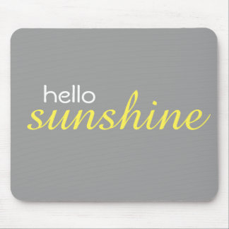 """Hello Sunshine"" Mousepad"
