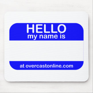Hello Tag Mouse Mat