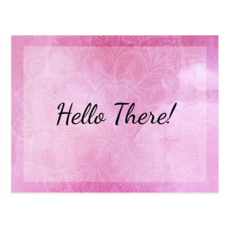 """""""Hello There!"""" Note, Mandala with Pink Watercolor Postcard"""