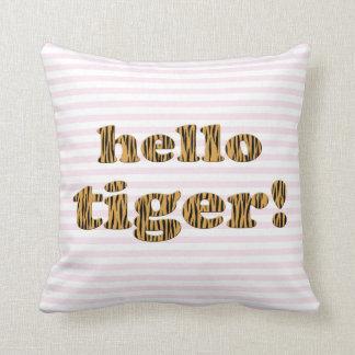 Hello Tiger!  Pink Fun Quote Tigerprint Cushion