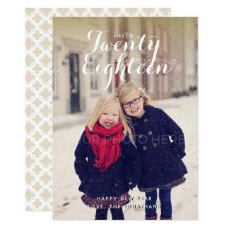 Hello Twenty Eighteen New Year Photo Card