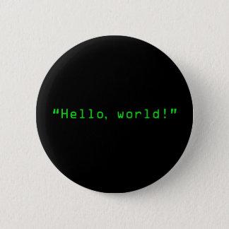 """Hello World"" Computer Style 6 Cm Round Badge"
