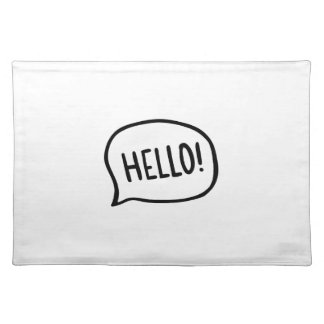 Hello! World! I am here Placemat