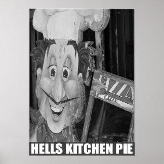 """""""Hell's Kitchen Pie"""" by Urban59 Studio Poster"""