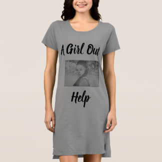Help A Girl Out  T-Shirt Dress