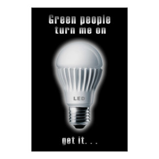 Help change the world, with a light bulb poster