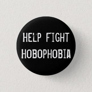 Help Fight Hobophobia 3 Cm Round Badge