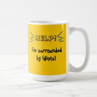 Help! I'm Surrounded by idiots! Basic White Mug