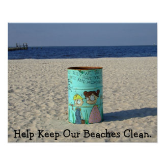 Help Keep our Beaches clean Poster. Poster