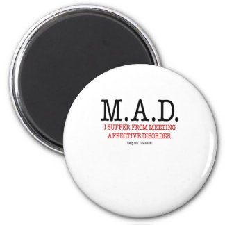 Help Me I Suffer From Meeting Affective Disorder Refrigerator Magnet