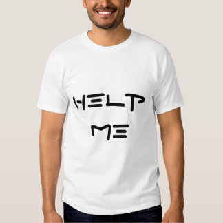 """"""" Help me I'm surrounded by idiots"""" T-Shirt"""