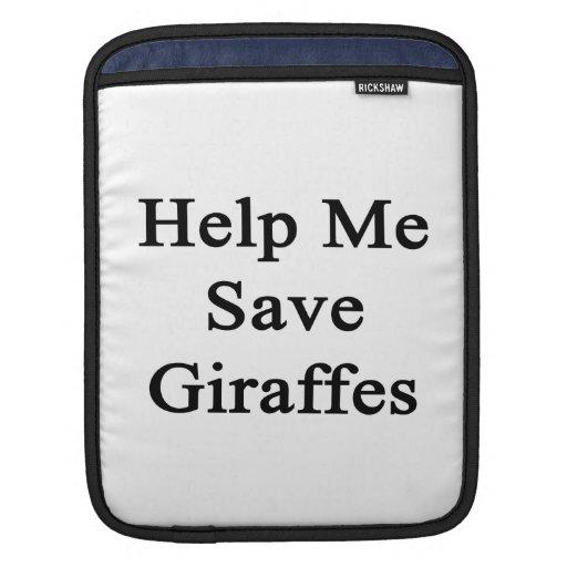 Help Me Save Giraffes Sleeves For iPads