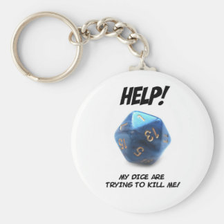 Help! My dice are trying to kill me! Key Ring