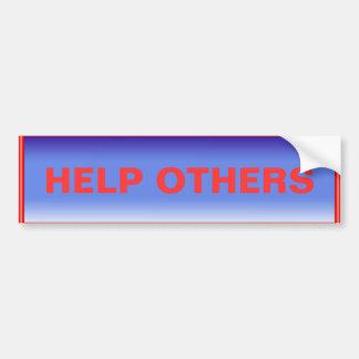 Help Others Bumper Sticker