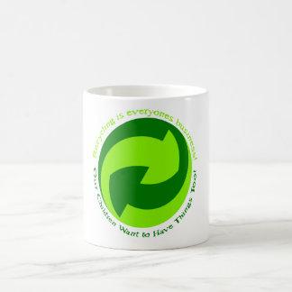 Help recycle everyone. coffee mug