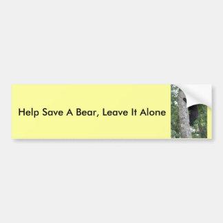 Help Save A Bear, Leave It Alone Bumper Sticker