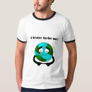 Help save the environment. shirt