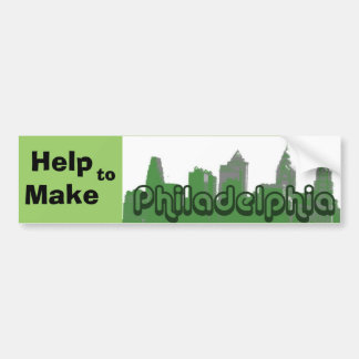 Help to Make Philadelphia Green Bumper Sticker